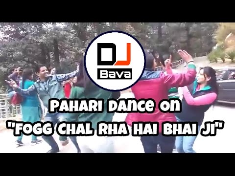 "Pahari Dance On "" Fogg Chal Rha Hai Bhai "" thumbnail"