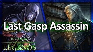 (TES: Legends) Last Gasp Assassin Laddering - vs. Ramp and Control