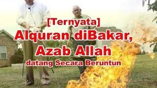 Download Video Inilah Akibat Jika 'Menantang' Allah dengan Membakar Alquran MP3 3GP MP4