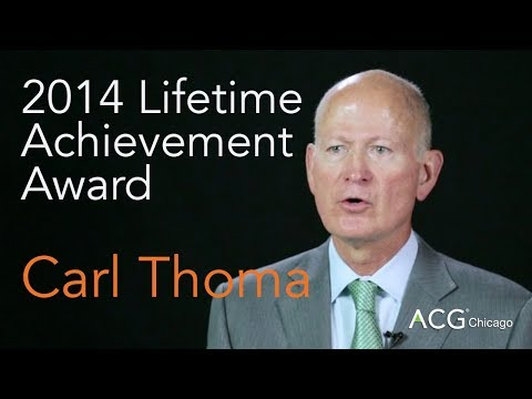 ACG Chicago - 2014 Lifetime Achievement Award - Carl Thoma