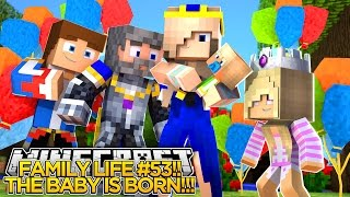 FAMILY LIFE (53): THE BABY IS BORN!!!- Baby Leah Minecraft Roleplay!.