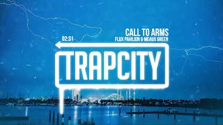 Flux Pavilion & Meaux Green - Call To Arms