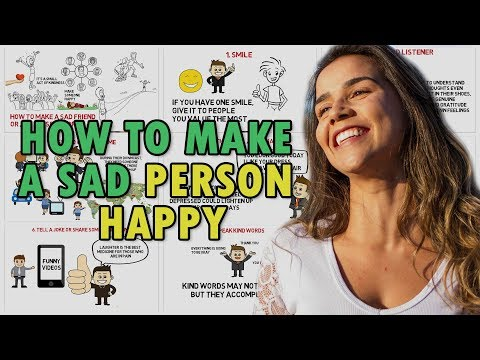 10 Ways to Make a Sad Friend or any Person Happy