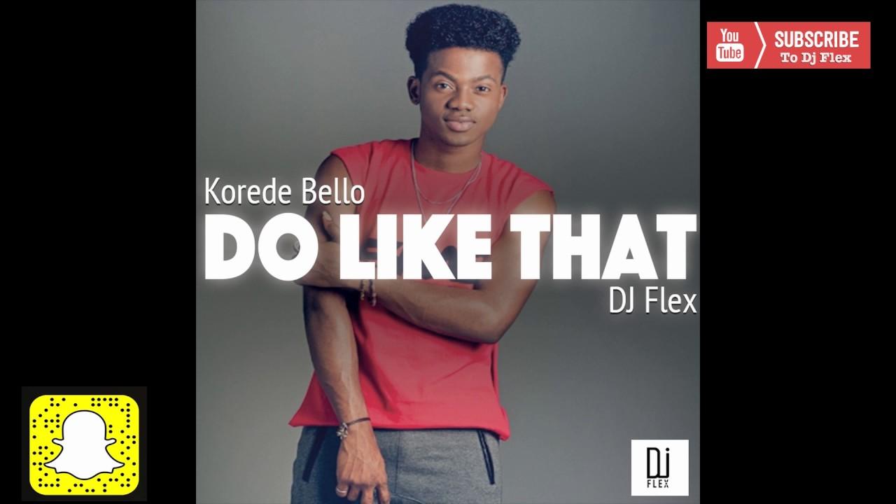 Dj Flex - Do Like That ( @TheRealDjFlex )