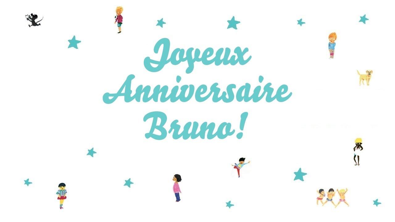 Joyeux Anniversaire Bruno.Joyeux Anniversaire Bruno