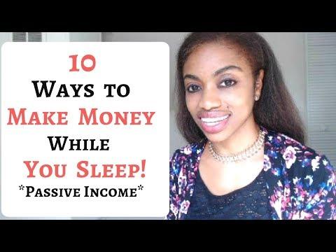 10 Ways To  Make Money While You Sleep! (Passive Income Ideas)