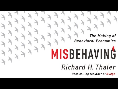 misbehaving:-the-making-of-behavioral-economics