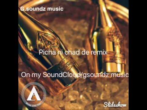 Picha Ni Chad De Remix By G Soundz