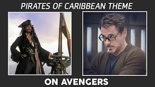 Pirate _of_the_Caribbean theme on Avengers