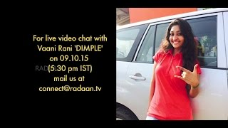 Live Chat With Your Vaani Rani Favourite Stars | Dimple (Neelima Rani) | Live on 09-10-2015