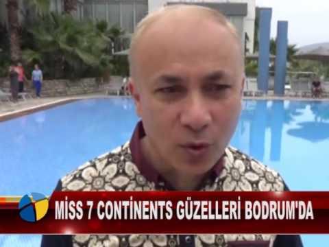 MİSS 7 CONTİNENTS GÜZELLERİ BODRUM'DA