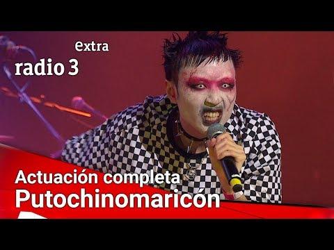 Putochinomaricón ACTUACIÓN COMPLETA |  Fiesta De Radio 3 Extra
