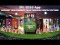 IPL Profile Picture 2018 App For Social Media Sites.