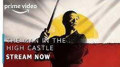The Man In The High Castle | Stream Now |  Prime Original | Amazon Prime Video
