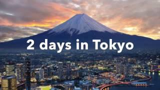 2 days Tokyo 2016