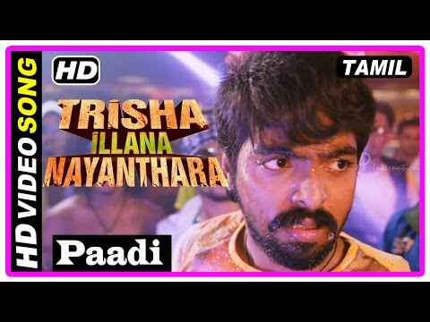 Trisha Illana Nayanthara Tamil Movie | Scenes | GV Prakash and Manish's loves breaks up | Paadi Song
