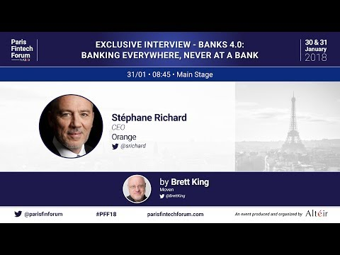 Exclusive Interview of Stéphane Richard - CEO - Orange - Paris Fintech Forum 2018