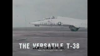 "NORTHROP T-38 TALON PROMOTIONAL FILM  ""THE VERSATILE T-38"" 22594"