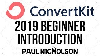 CovertKit Beginner Introduction 2019 Email Marketing Made Easy