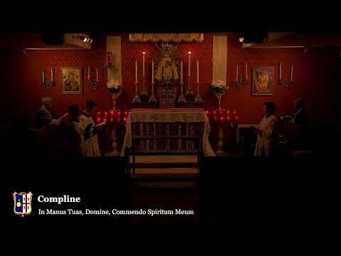 Compline: 10 PM EASTERN TIME (ET)
