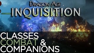 Discussing the Classes, Companions, and Combat of Dragon Age: Inquisition
