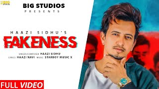 Haazi Sidhu : Fakeness | Official Video | Yaari Kadi Yaari Mandi Ho Gayi | Big Studios