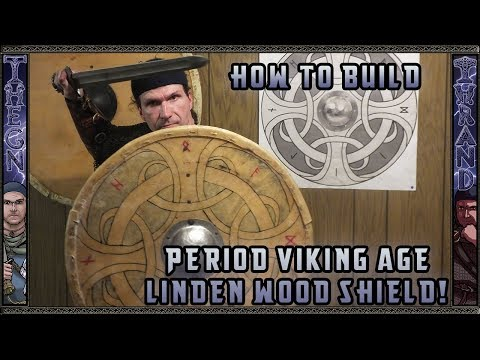 How to build a Viking Age Linden wood shield