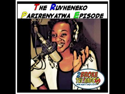 The Ruvheneko Parirenyatwa Episode