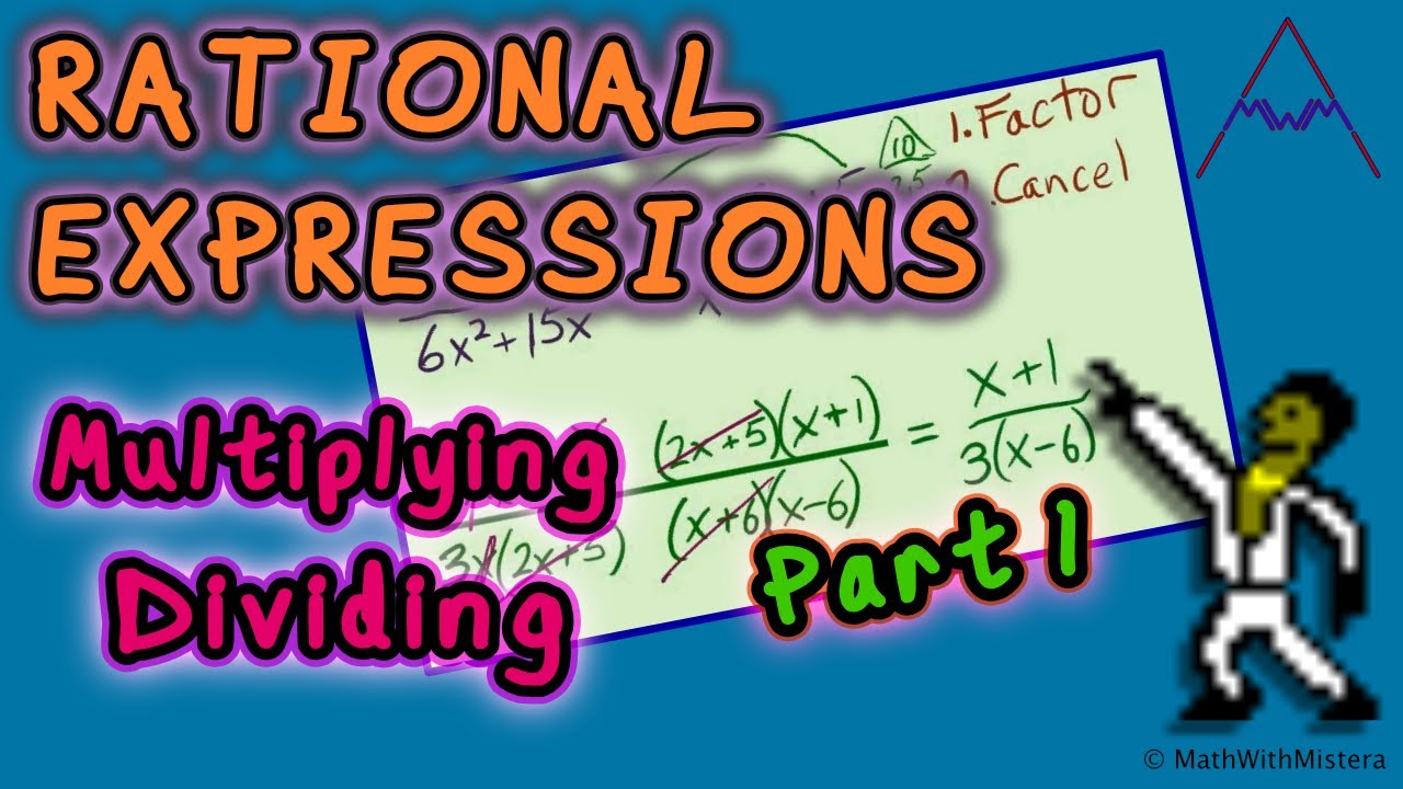 worksheet How To Multiply Rational Expressions rational expressions 6 multiplying and dividing 1 of 3 youtube 3