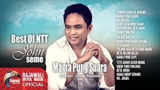 JOHN SEME - MAMA PUNG SUARA  POP NTT  - Official Lyric Video