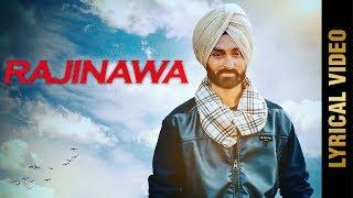 RAJINAWA (Lyrical ) | GURJANT RANDHAWA | New Punjabi Songs 2018 | AMAR AUDIO