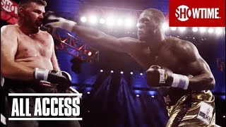 All Access: Deontay Wilder