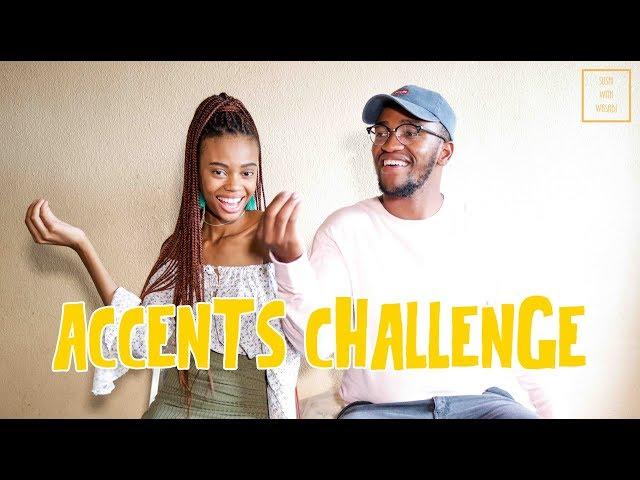Accents Challenge!