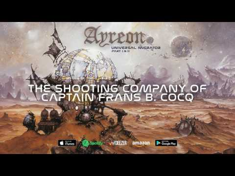 Ayreon - The Shooting Company Of Captain Frans B. Cocq (Universal Migrator Part 1&2) 2000 mp3