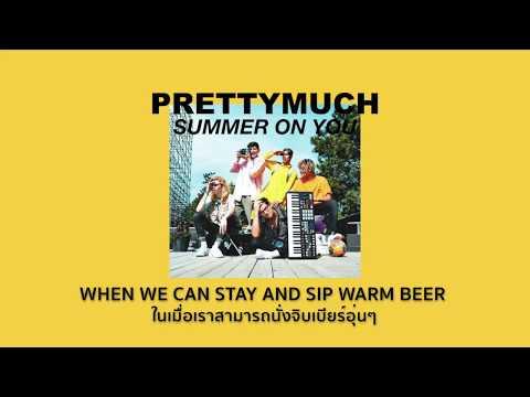 [THAISUB] Summer On You - PRETTYMUCH แปลไทย