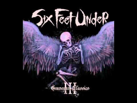 The Frayed Ends Of Sanity Metallica   Six Feet Under