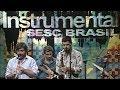 Programa Instrumental SESC Brasil com Eduardo Neves em 04/12/07