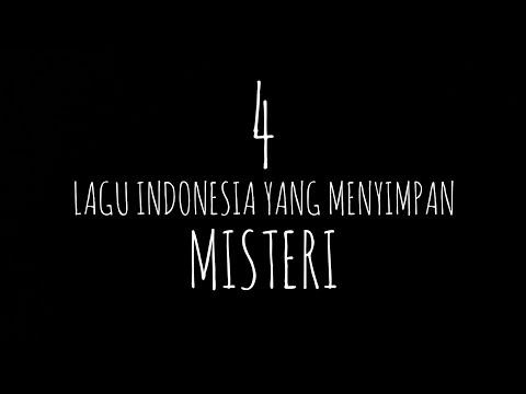 4 Lagu INDONESIA YANG MENYIMPAN MISTERI!!! PART #1 #HORORTIME
