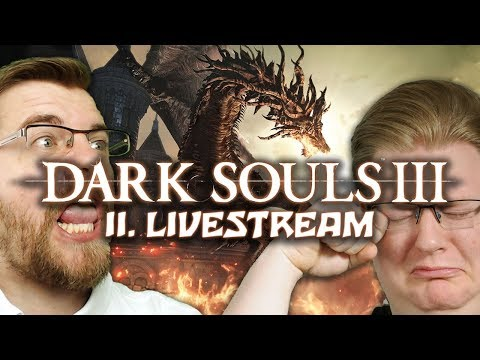 Dark Souls 3 Livestream #2 mit Peter & Chris