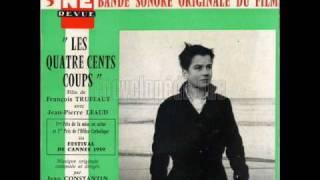 Les Quatre Cents Coups - Jean Constantin - 02.École Buissonnière