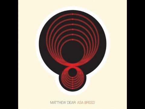 Matthew Dear   Vine To Vine