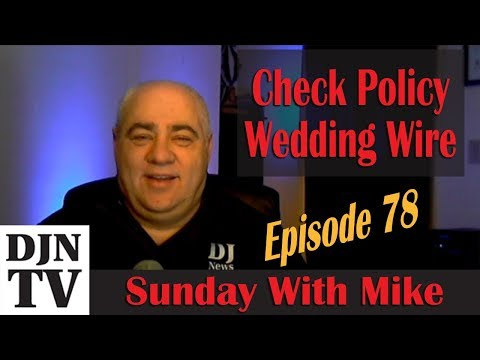 Are Their Checks Bad? | Wedding Wire & The Knot Strike Again | Sunday With Mike #DJNTV Episode 78
