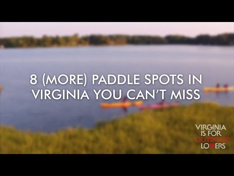 8 (More) Paddle Spots In Virginia You Can't Miss