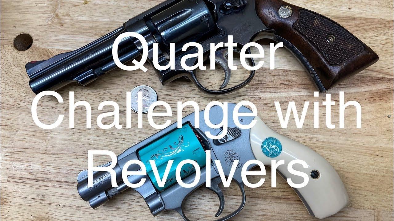 Quarter Challenge with Revolvers #QuarterChallenge #Revolver #2AStrong