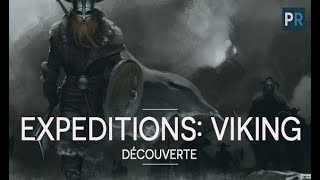 fR EXPEDITIONS: VIKING - Dcouverte du GAMEPLAY