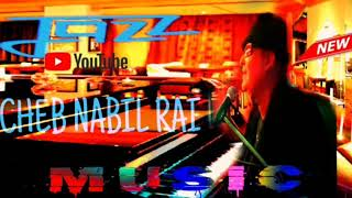 MUSIC JAZZ CHEB NABIL