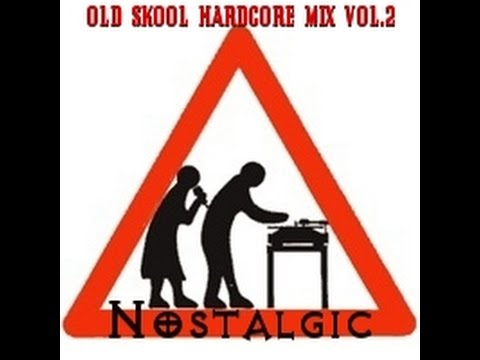 Old Skool Hardcore Mix Vol.2 - Nostalgic (Mixed by Dudda P)
