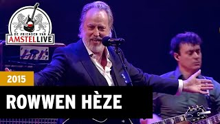 Limburg - Rowwen Hèze (De Vrienden van Amstel LIVE 2015)