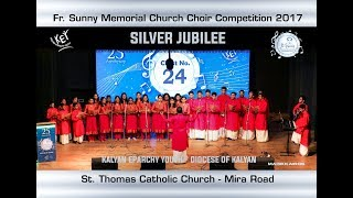 Chest No 24 – St. Thomas Catholic Church, Mira Road – Fr. Sunny Church Choir Competition (2017)
