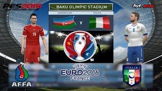 Azərbaycan-Italia ★ AVRO-2016 ★ PES 2015 Gameplay